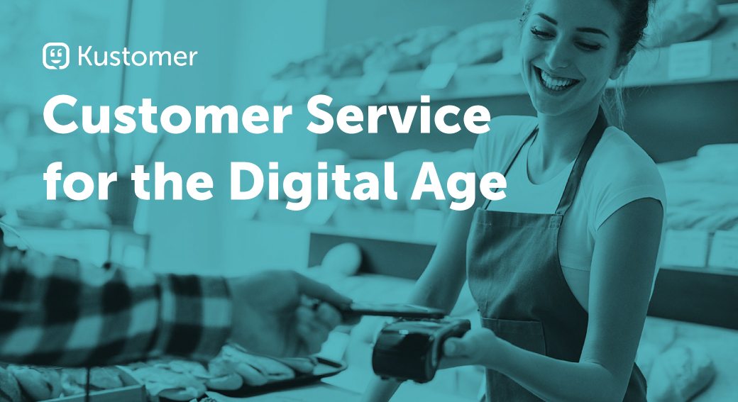 Customer Service for the Digital Age