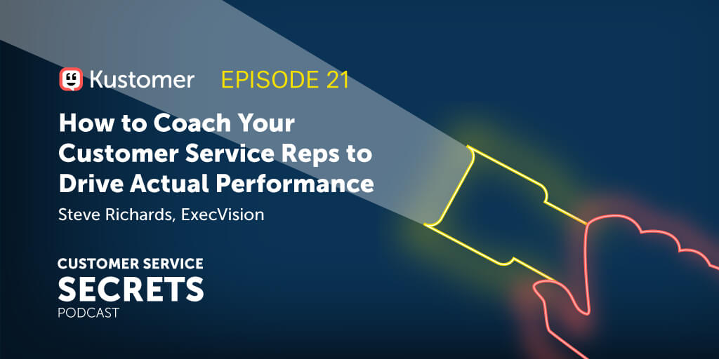 How to Coach Your Customer Service Reps to Drive Actual Performance with Steve Richards TW