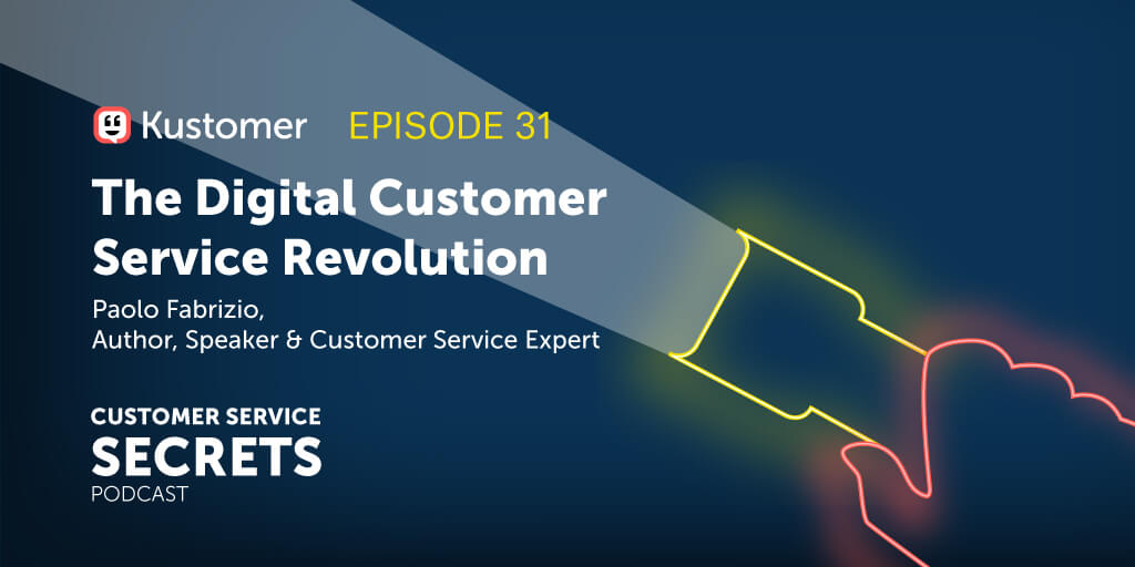 The Digital Customer Service Revolution With Paolo Fabrizio TW