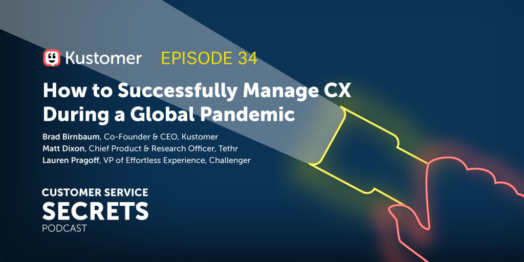 How to Successfully Manage CX During a Global Pandemic TW