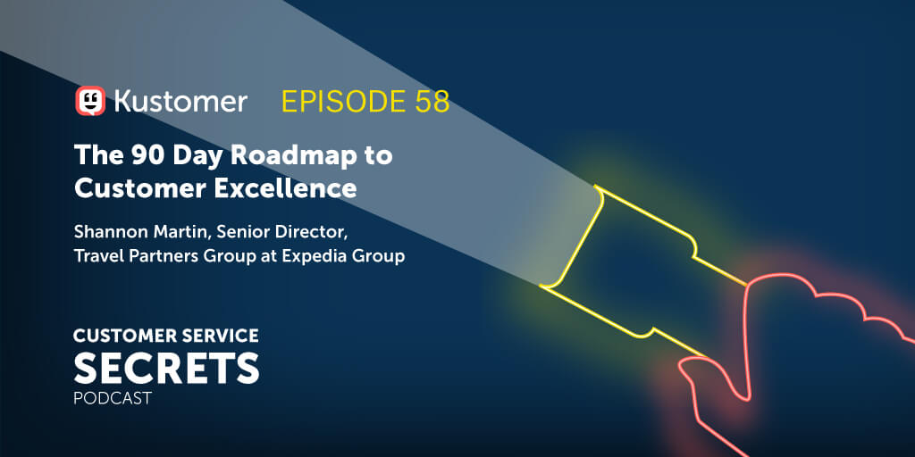 Building a 90 Day Roadmap to Customer Excellence and 3 Simple Tips with Shannon Martin TW