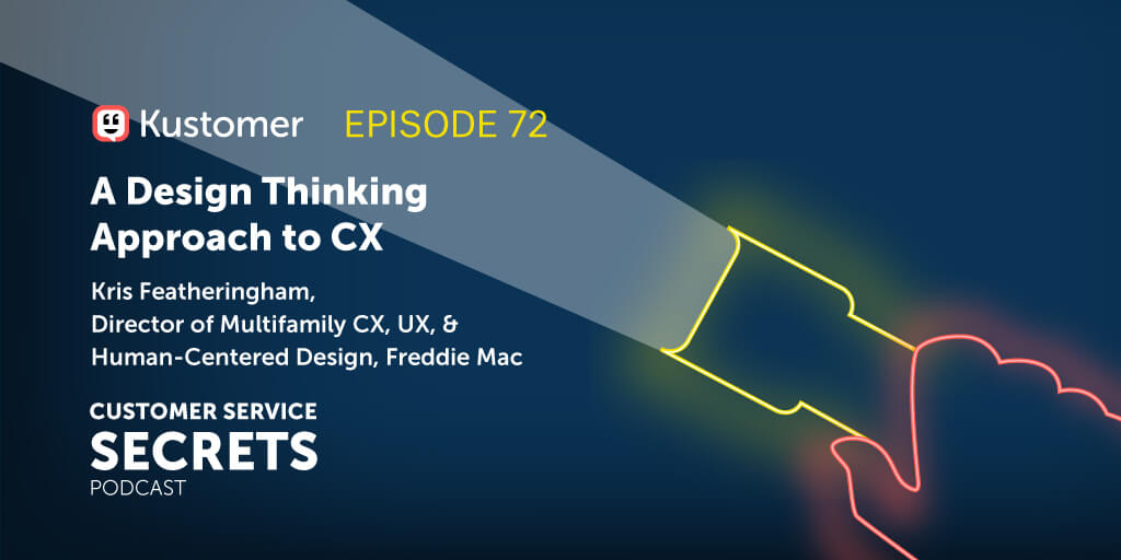 A Design Thinking Approach to CX with Kris Featheringham TW