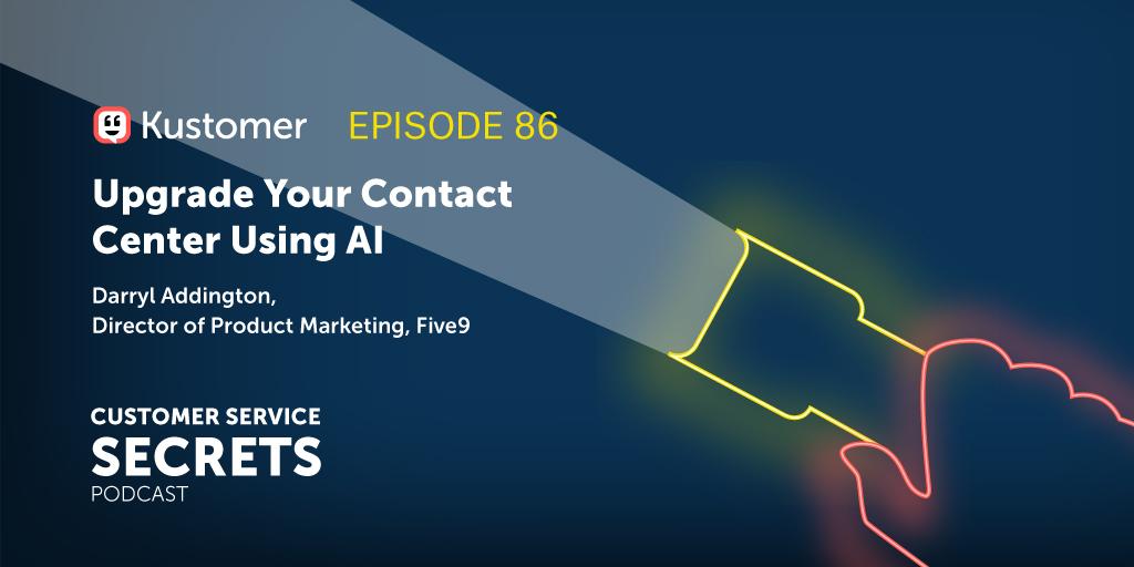 Upgrade Your Contact Center Using AI with Darryl Addington