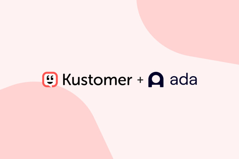 Supercharge Your Customer Service with Kustomer and Ada Featured